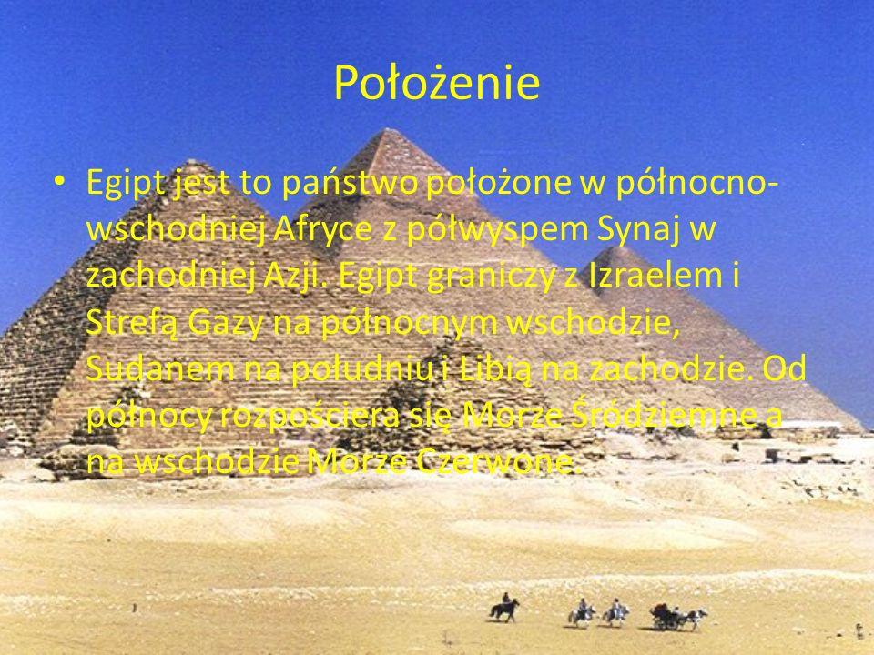 Położenie Egipt jest to państwo położone w północno- wschodniej Afryce z półwyspem Synaj w zachodniej Azji. Egipt graniczy z Izraelem i Strefą Gazy na