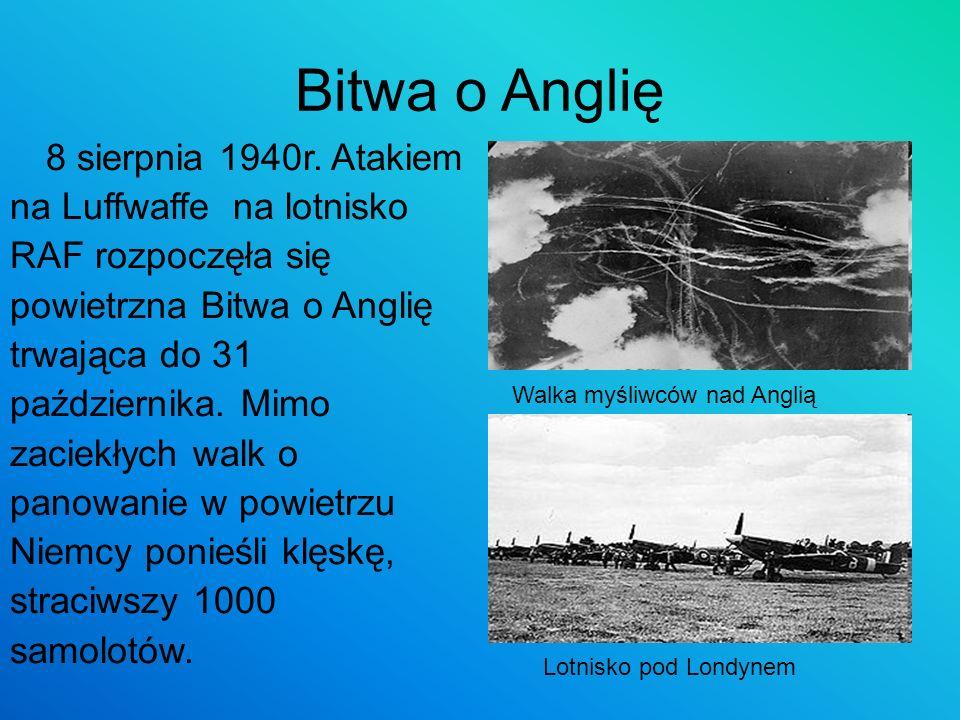 Bitwa o Anglię 8 sierpnia 1940r. Atakiem na Luffwaffe na lotnisko RAF rozpoczęła się powietrzna Bitwa o Anglię trwająca do 31 października. Mimo zacie
