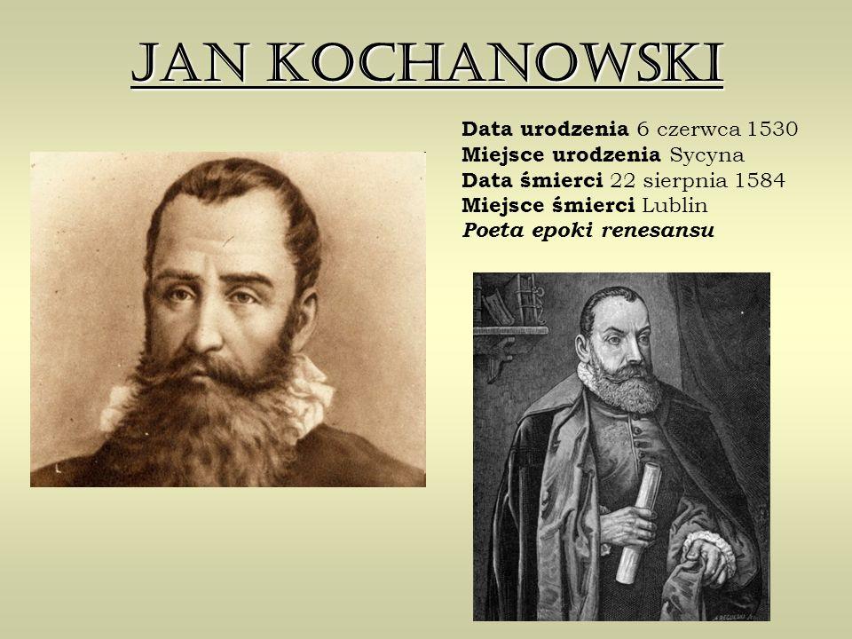 Wybitny poeta polski okresu odrodzenia, którego twórczość odegrała ogromną rolę w rozwoju języka, literatury i kultury polskiej.
