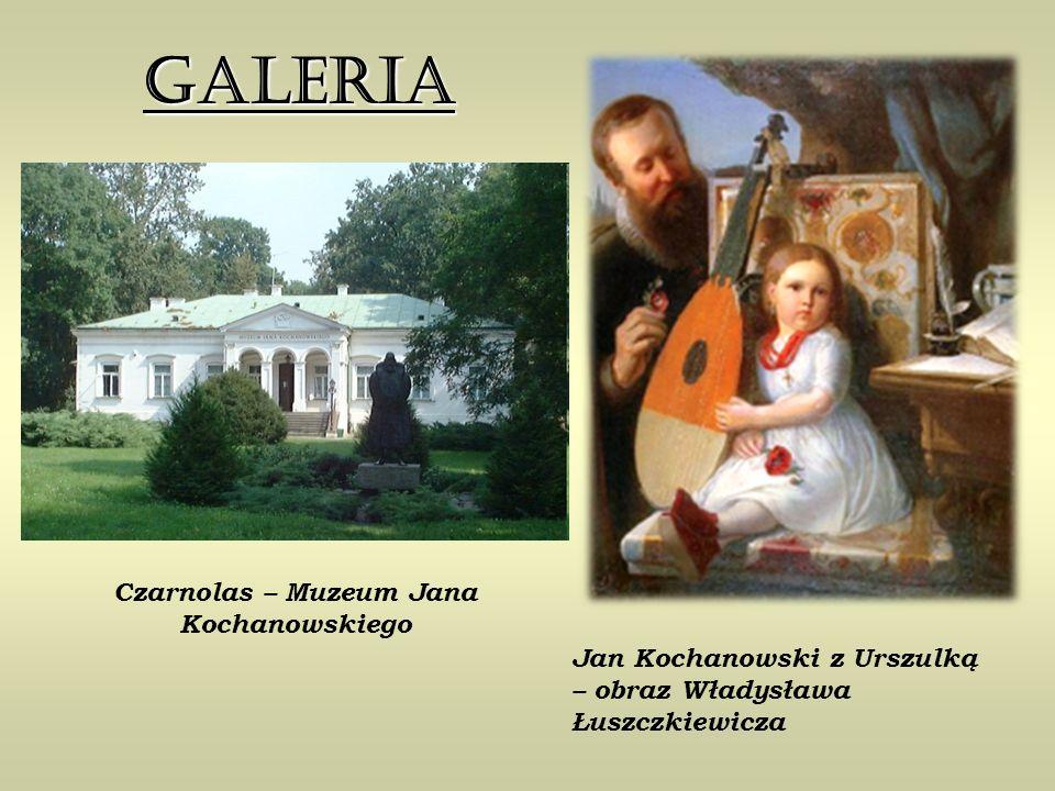 Jan Kochanowski z Urszulką – obraz Władysława Łuszczkiewicza Czarnolas – Muzeum Jana Kochanowskiego Galeria