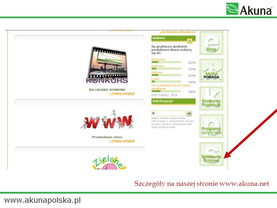 Szczegóły na naszej stronie www.akuna.net