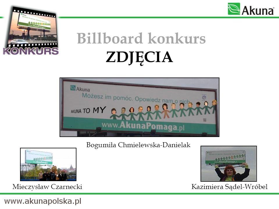 Billboard konkurs ZDJĘCIA Mieczysław CzarneckiKazimiera Sądel-Wróbel Bogumiła Chmielewska-Danielak