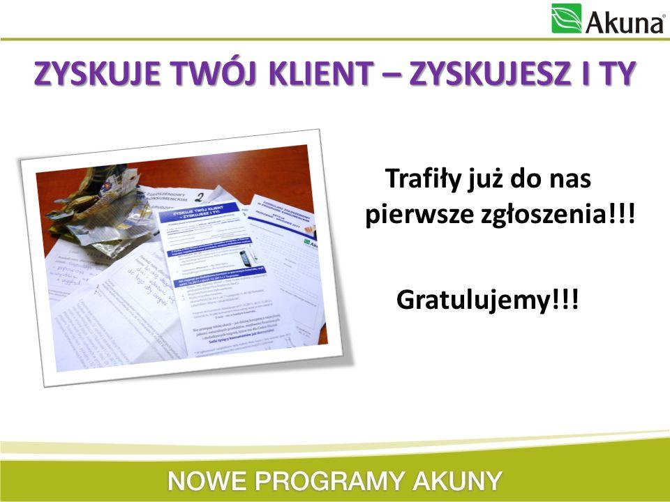 Nowe programy Akuny: 1.Zyskuje Twój Klient – Zyskujesz i TY.