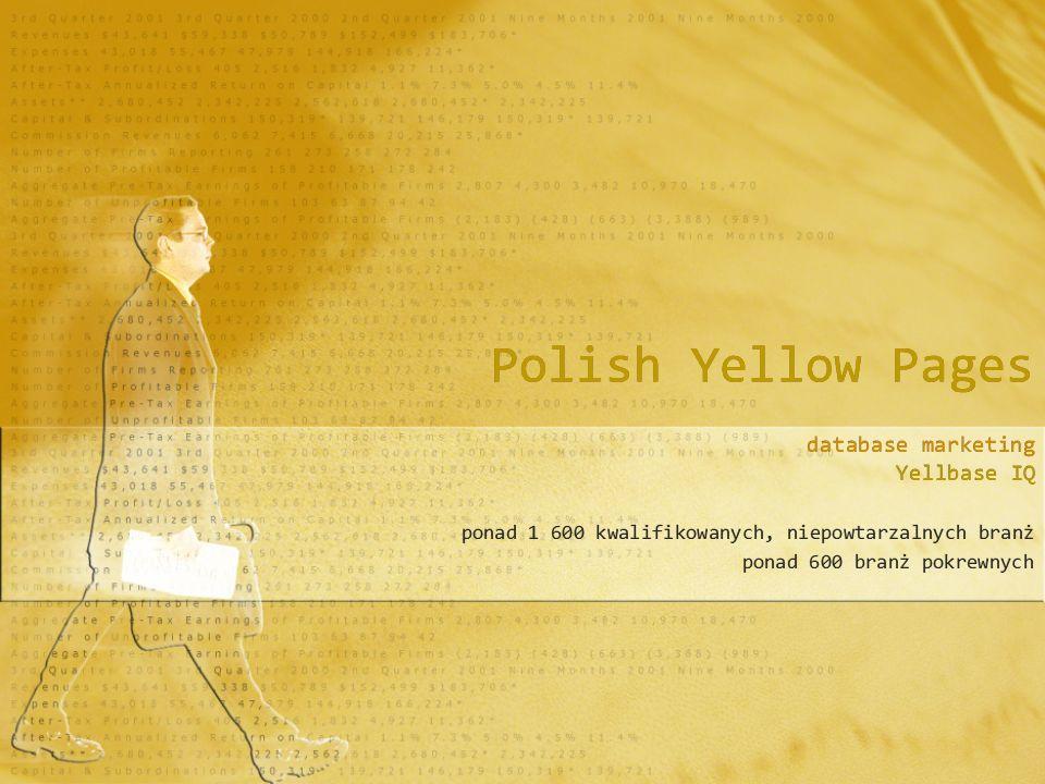 Polish Yellow Pages database marketing Yellbase IQ ponad 1 600 kwalifikowanych, niepowtarzalnych branż ponad 600 branż pokrewnych database marketing Yellbase IQ ponad 1 600 kwalifikowanych, niepowtarzalnych branż ponad 600 branż pokrewnych