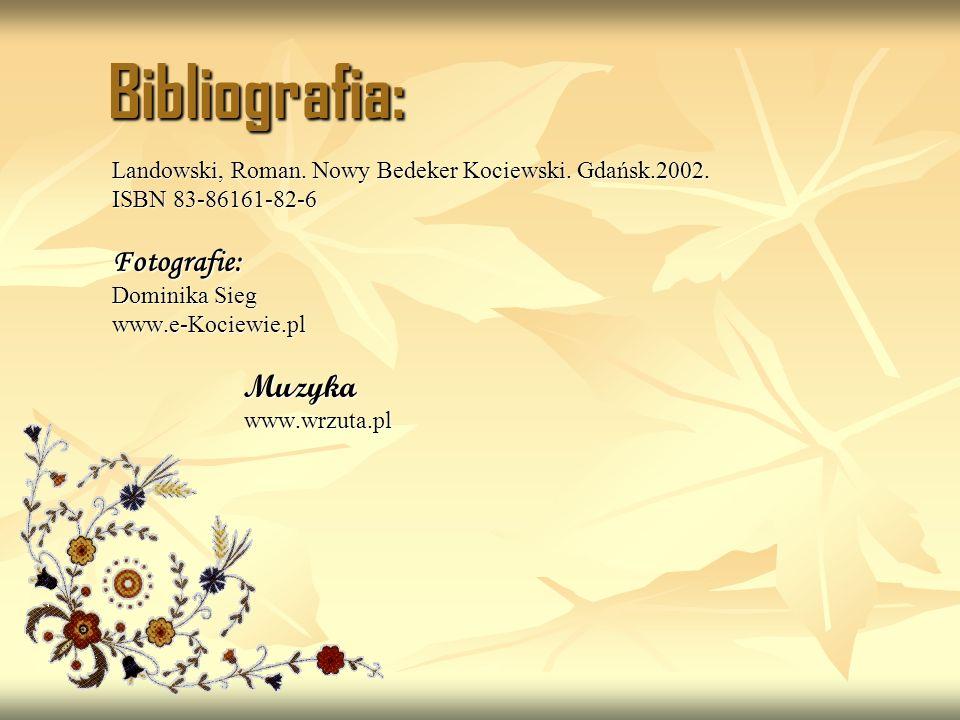 Bibliografia: Landowski, Roman.Nowy Bedeker Kociewski.