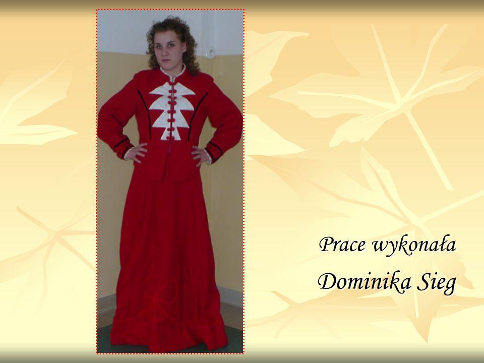 Prace wykonała Dominika Sieg