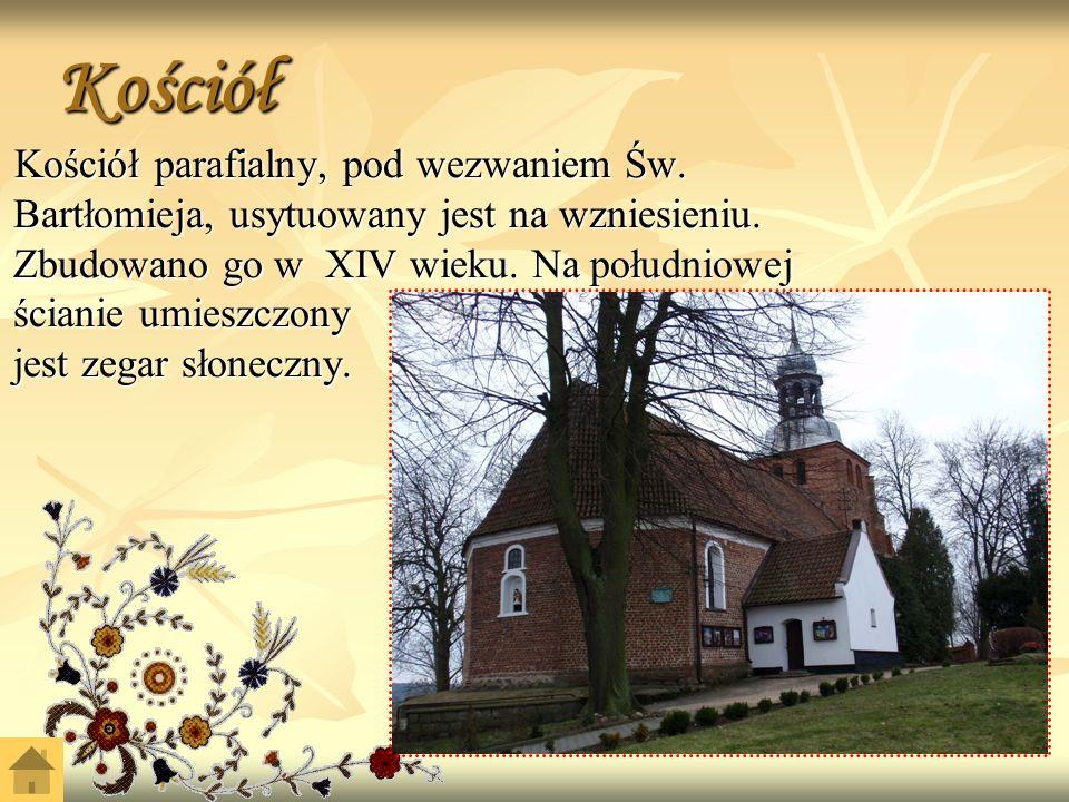 Kościół Kościół parafialny, pod wezwaniem Św.Bartłomieja, usytuowany jest na wzniesieniu.