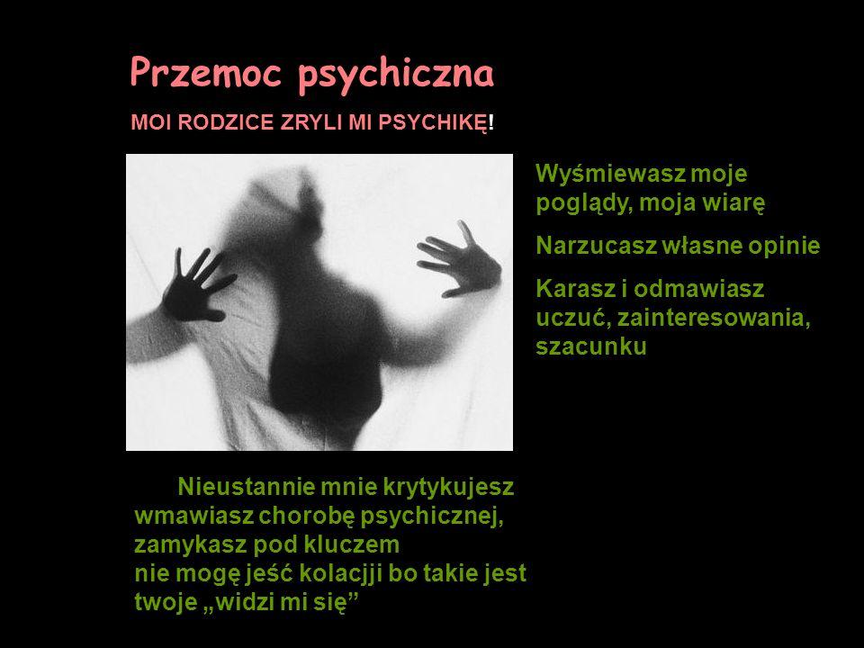 Przemoc psychiczna MOI RODZICE ZRYLI MI PSYCHIKĘ.
