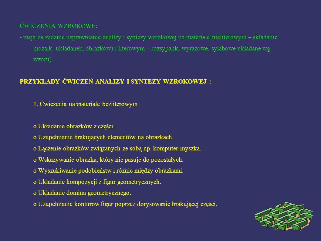 2.Ćwiczenia na materiale literowym o Układanie pociętych liter.