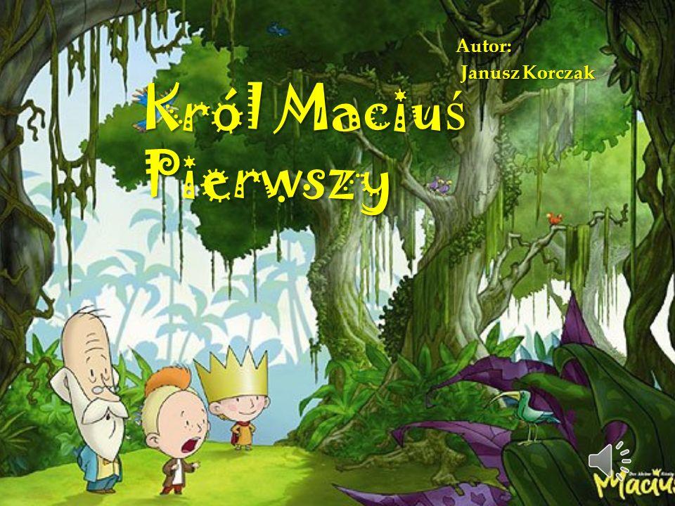 Akcja książki rozpoczyna się na początku lat trzydziestych XX wieku, w krainie fikcyjnej, w chwili śmierci króla Stefana Rozumnego, ojca Maciusia.