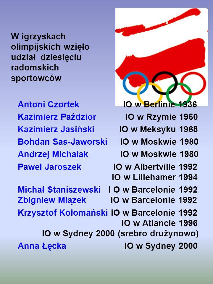 Antoni Czortek IO w Berlinie 1936 Kazimierz Paździor IO w Rzymie 1960 Kazimierz Jasiński IO w Meksyku 1968 Bohdan Sas-Jaworski IO w Moskwie 1980 Andrz