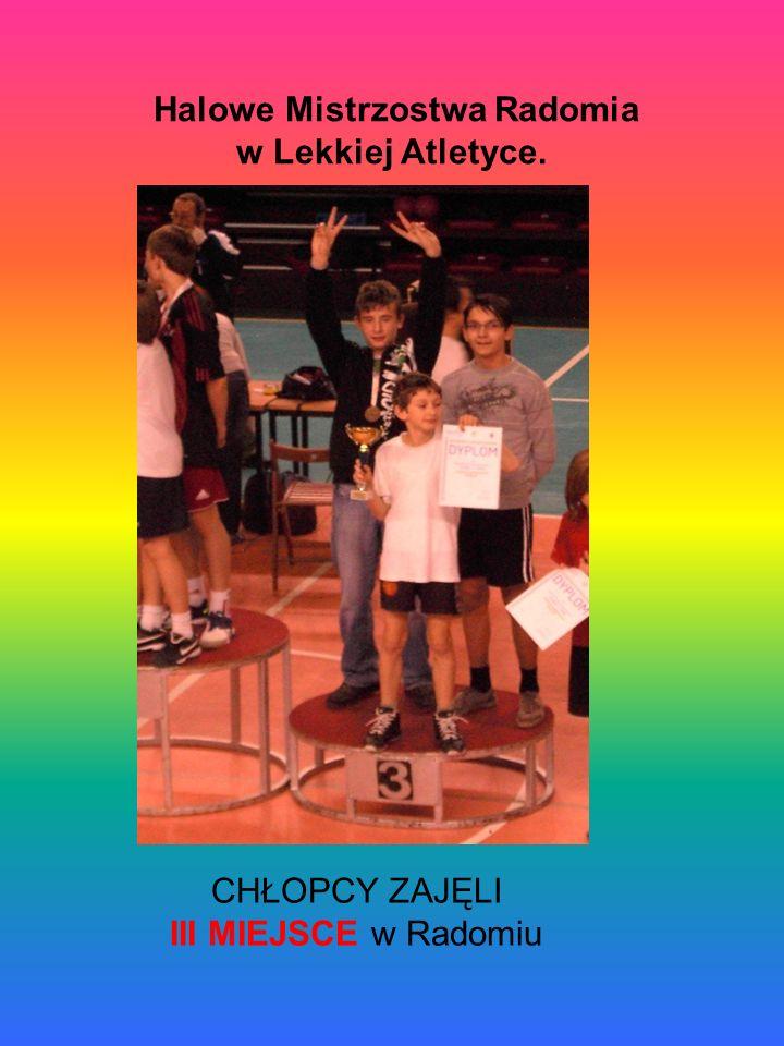Halowe Mistrzostwa Radomia w Lekkiej Atletyce. CHŁOPCY ZAJĘLI III MIEJSCE w Radomiu