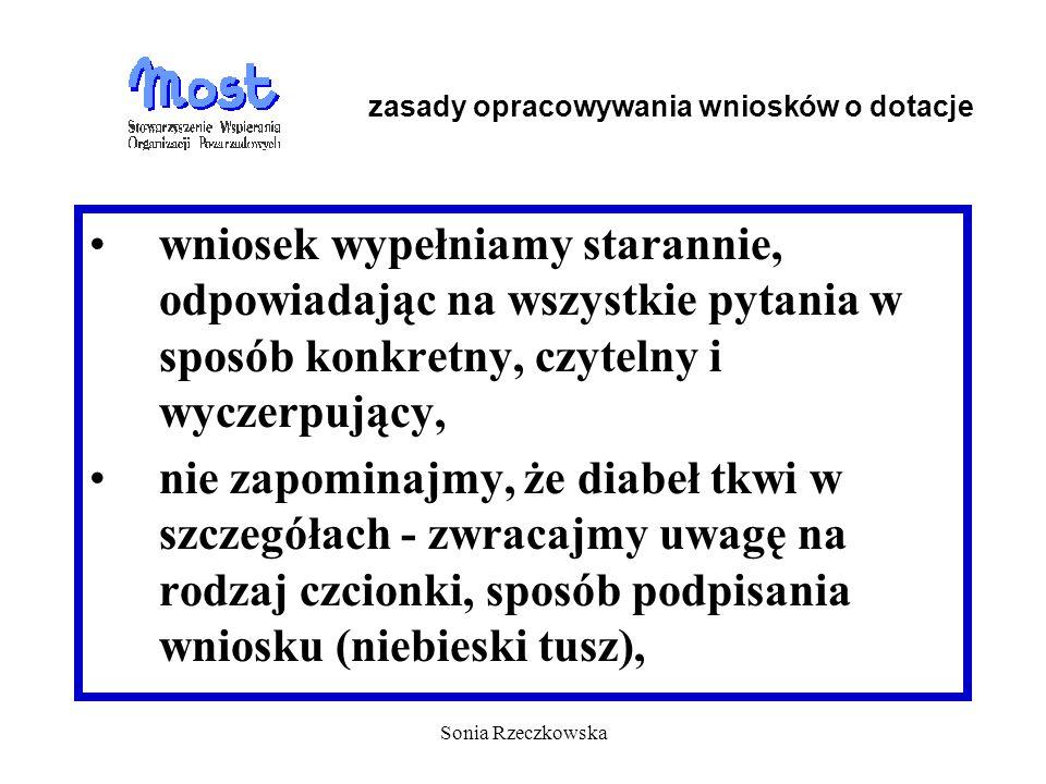 Sonia Rzeczkowska wniosek wypełniamy starannie, odpowiadając na wszystkie pytania w sposób konkretny, czytelny i wyczerpujący, nie zapominajmy, że dia