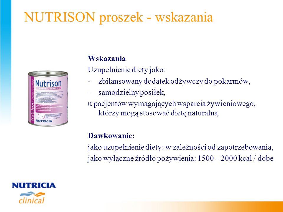 NUTRISON proszek - wskazania Wskazania Uzupełnienie diety jako: -zbilansowany dodatek odżywczy do pokarmów, -samodzielny posiłek, u pacjentów wymagają
