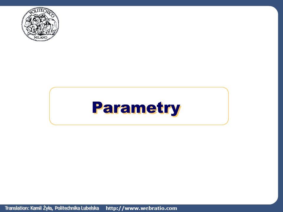 http://www.webratio.com Informacje globalne Często jest potrzebne Ustawienie wartości parametru (np.
