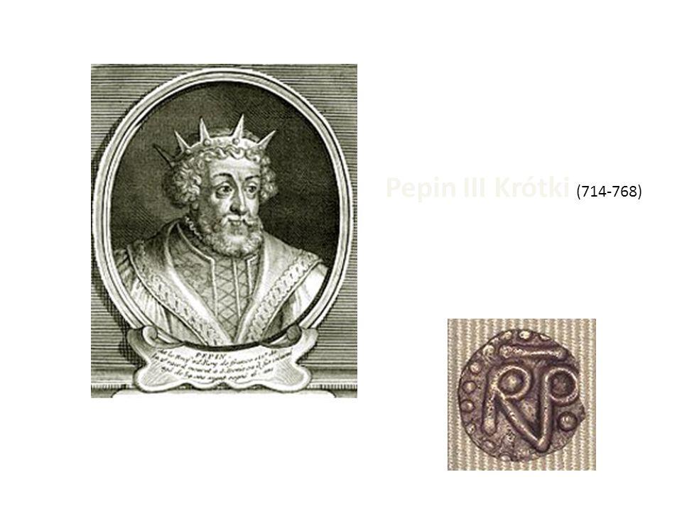 Pepin III Krótki (714-768)