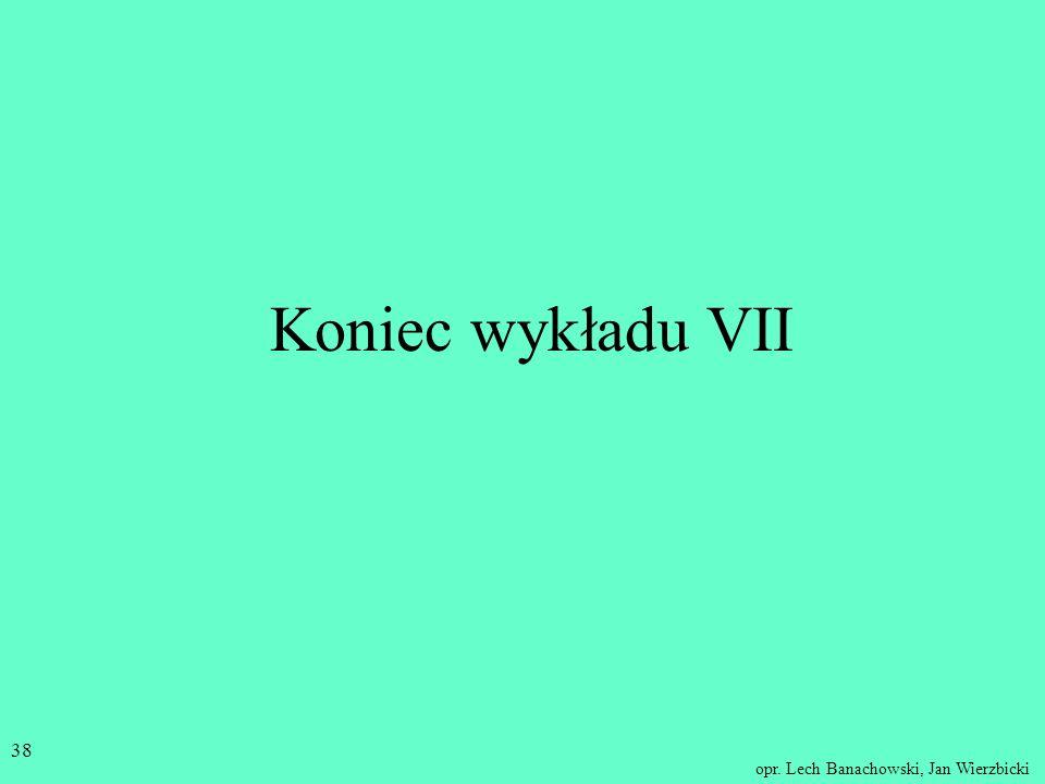 opr. Lech Banachowski, Jan Wierzbicki 37 Słownik raport - jest to obiekt interfejsu użytkownika służący do prezentowania informacji z bazy danych. gru