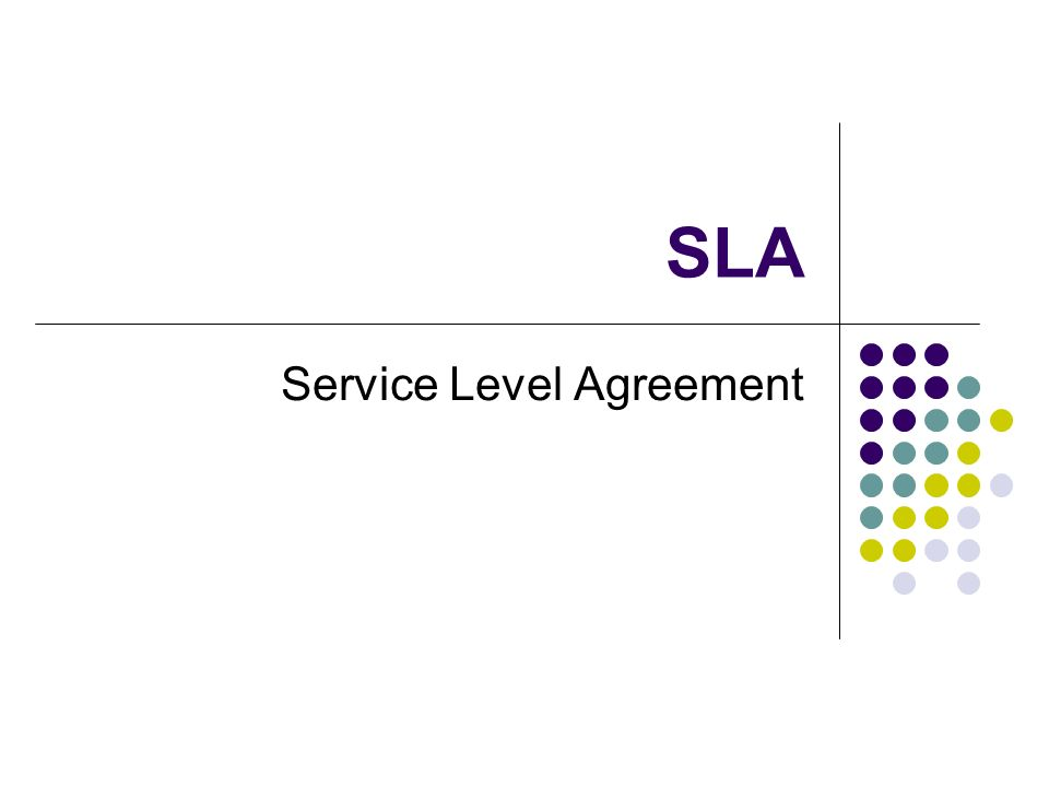SLA Service Level Agreement