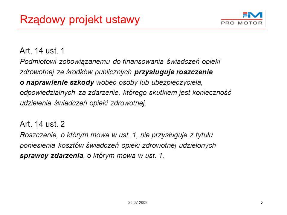 30.07.2008 5 Rządowy projekt ustawy Art. 14 ust.