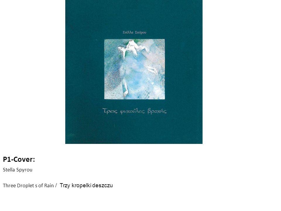 P1-Cover: Stella Spyrou Three Droplet s of Rain / Trzy kropelki deszczu