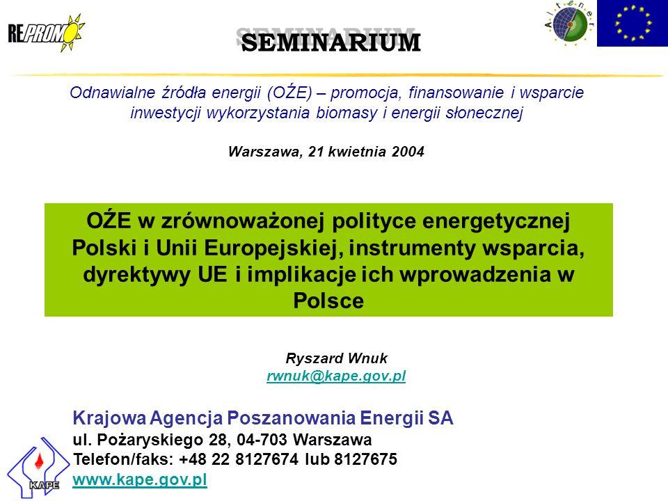Ryszard Wnuk rwnuk@kape.gov.pl Krajowa Agencja Poszanowania Energii SA ul. Pożaryskiego 28, 04-703 Warszawa Telefon/faks: +48 22 8127674 lub 8127675 w