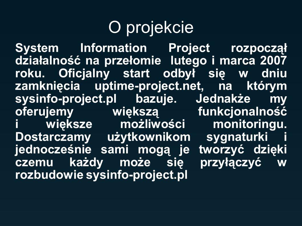 O projekcie System Information Project rozpoczął działalność na przełomie lutego i marca 2007 roku. Oficjalny start odbył się w dniu zamknięcia uptime