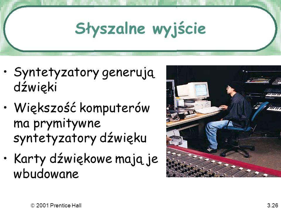 2001 Prentice Hall3.25 Podstawowe zasady zdrowotne Wybierz urządzenia ergonomiczne Stwórz wygodne stanowisko pracy Pomyśl o elastyczności organizacji