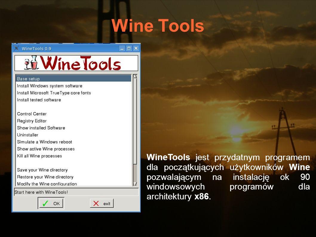 Wine Tools WineTools jest przydatnym programem dla początkujących użytkowników Wine pozwalającym na instalację ok 90 windowsowych programów dla archit