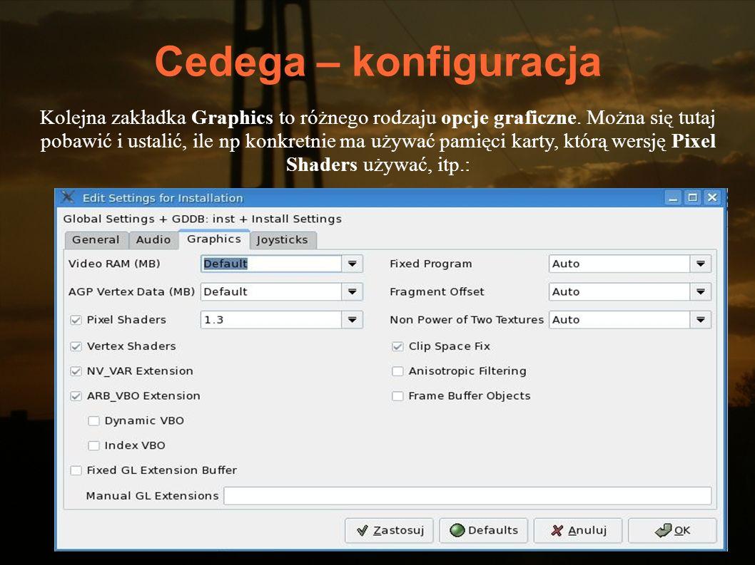 Cedega – konfiguracja Kolejna zakładka Graphics to różnego rodzaju opcje graficzne. Można się tutaj pobawić i ustalić, ile np konkretnie ma używać pam