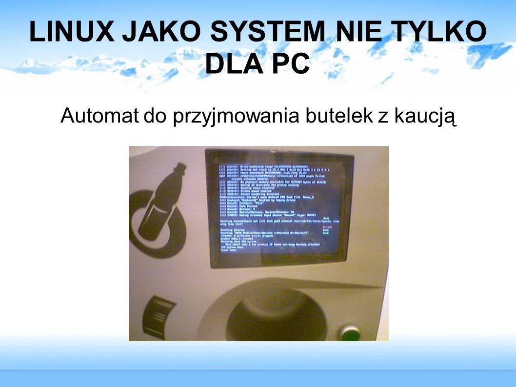LINUX JAKO SYSTEM NIE TYLKO DLA PC Automat do przyjmowania butelek z kaucją