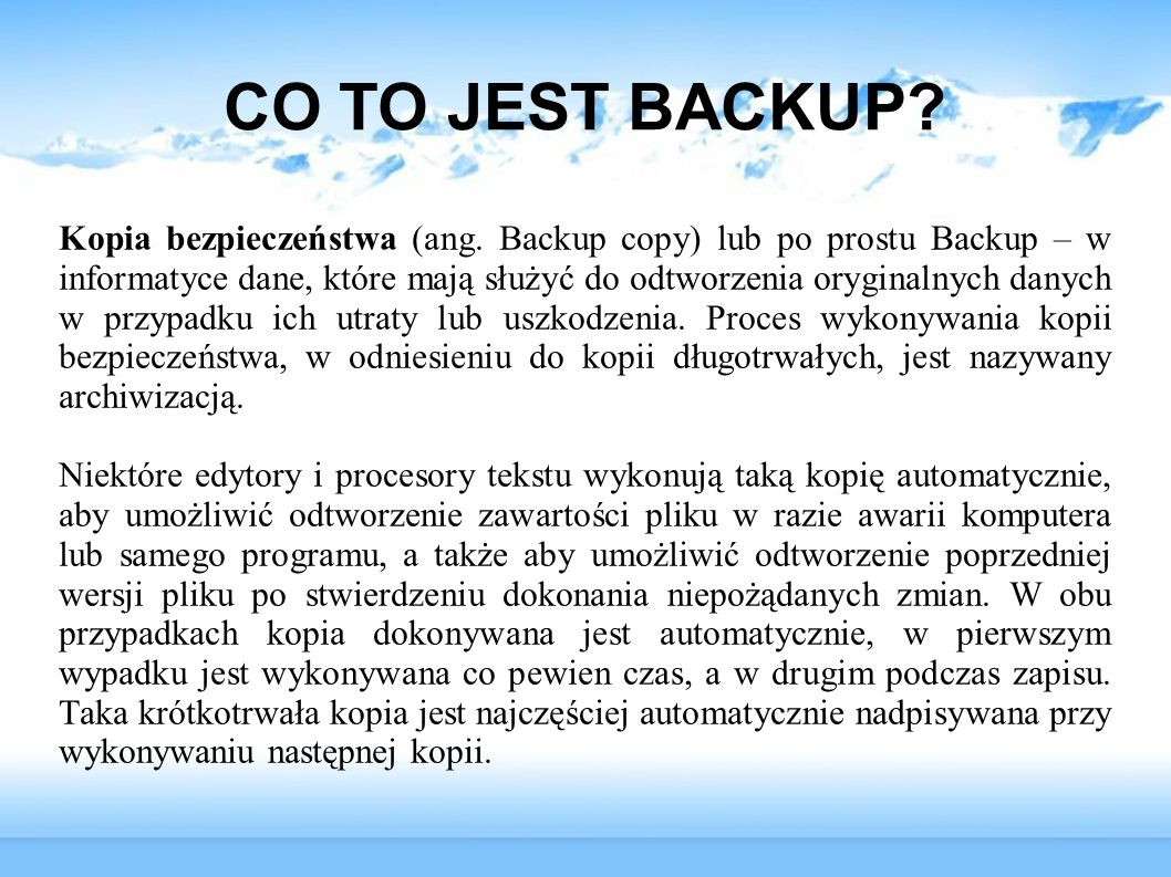 CO TO JEST BACKUP.