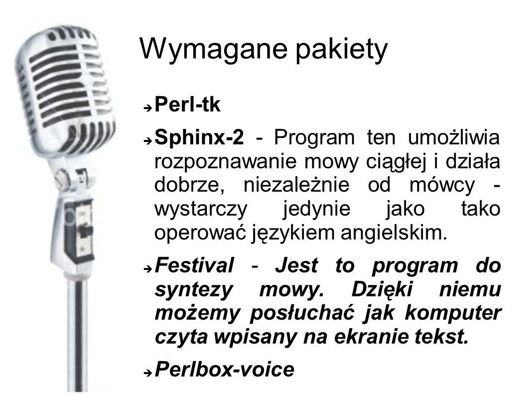 Wymagane pakiety Perl-tk Sphinx-2 - Program ten umożliwia rozpoznawanie mowy ciągłej i działa dobrze, niezależnie od mówcy - wystarczy jedynie jako tako operować językiem angielskim.