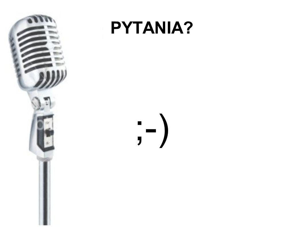 PYTANIA? ;-)