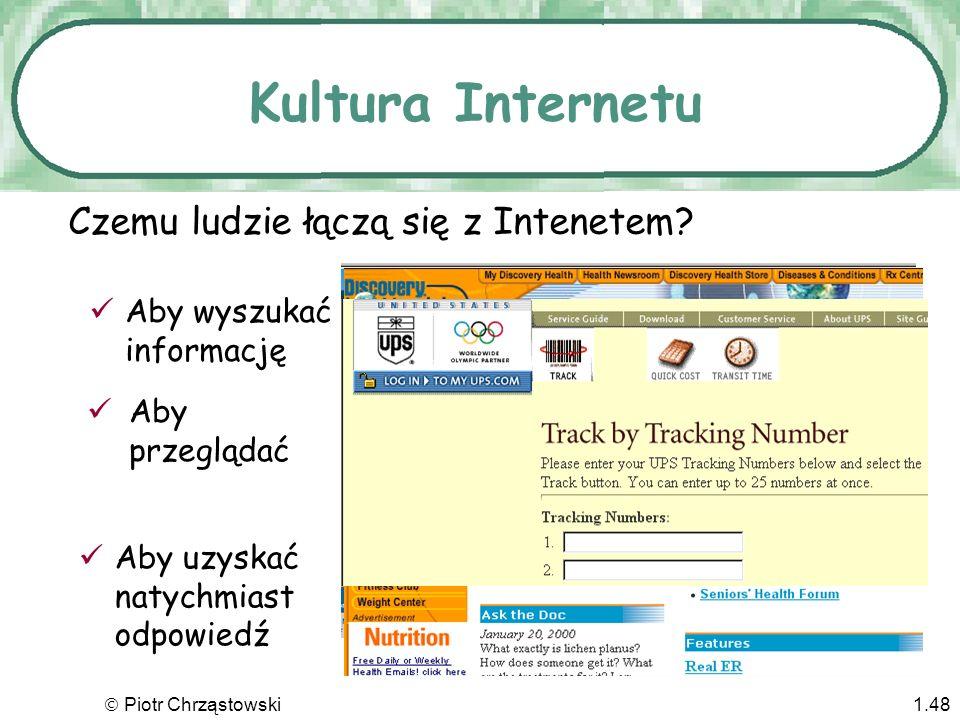 Piotr Chrząstowski1.47...lub kliknąć na odpowiedni link World Wide Web