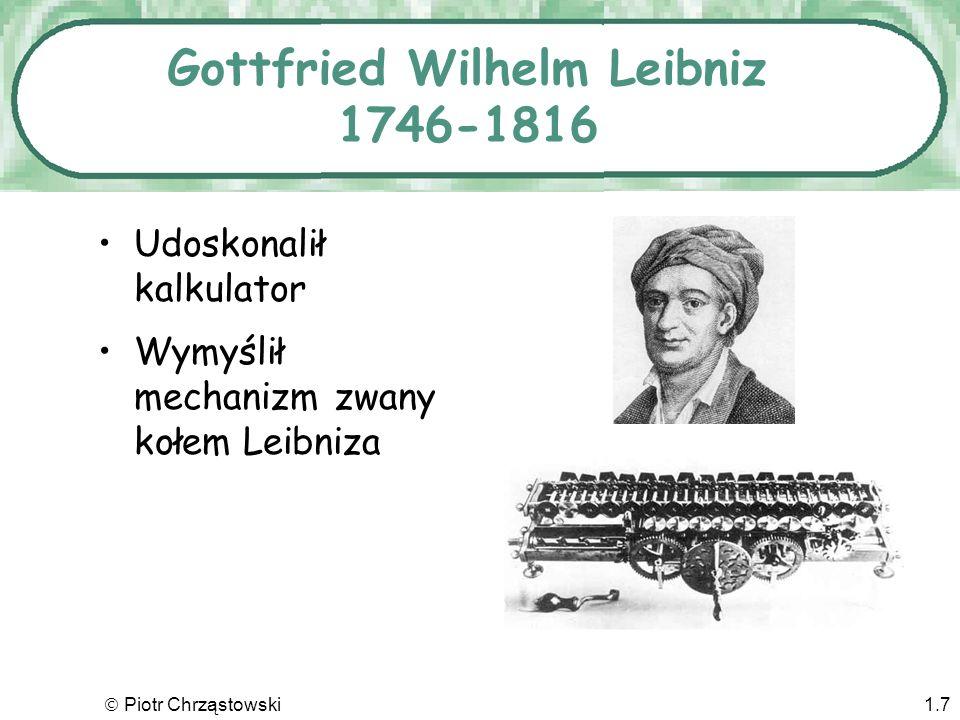 Piotr Chrząstowski1.17 Herman Hollerith 1860-1929 Karty perforowane w przetwarzaniu danych