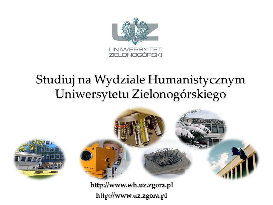 Studiuj na Wydziale Humanistycznym Uniwersytetu Zielonogórskiego hhhh tttt tttt pppp :::: //// //// wwww wwww wwww....