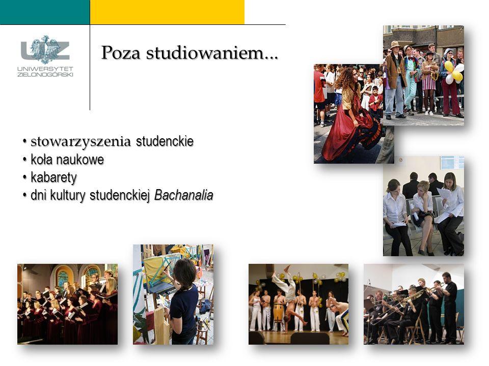 stowarzyszenia stowarzyszenia studenckie koła naukowe kabarety dni kultury studenckiej studenckiej Bachanalia Poza studiowaniem...