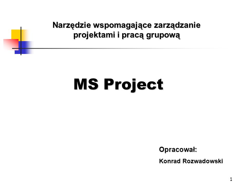 42 Wersje programu MS Project Project Standard Enterprise Project Management (EPM) Project Professional Project Server Project Web Access (Project Server Client Access Licenses)