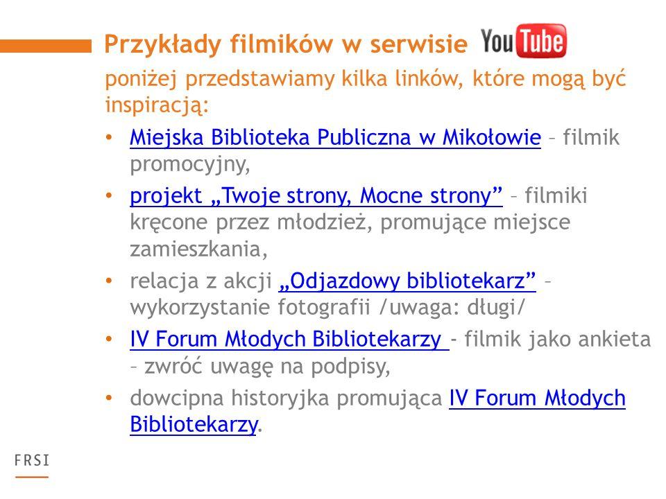 poniżej przedstawiamy kilka linków, które mogą być inspiracją: Miejska Biblioteka Publiczna w Mikołowie – filmik promocyjny, Miejska Biblioteka Public