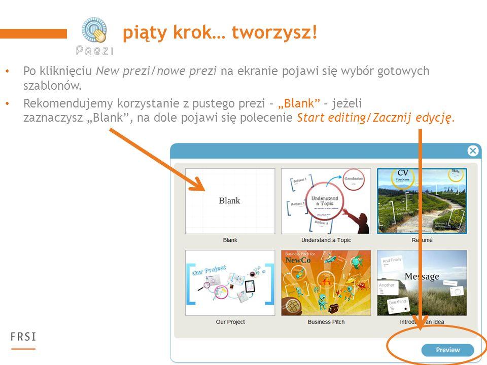 Po kliknięciu New prezi/nowe prezi na ekranie pojawi się wybór gotowych szablonów.