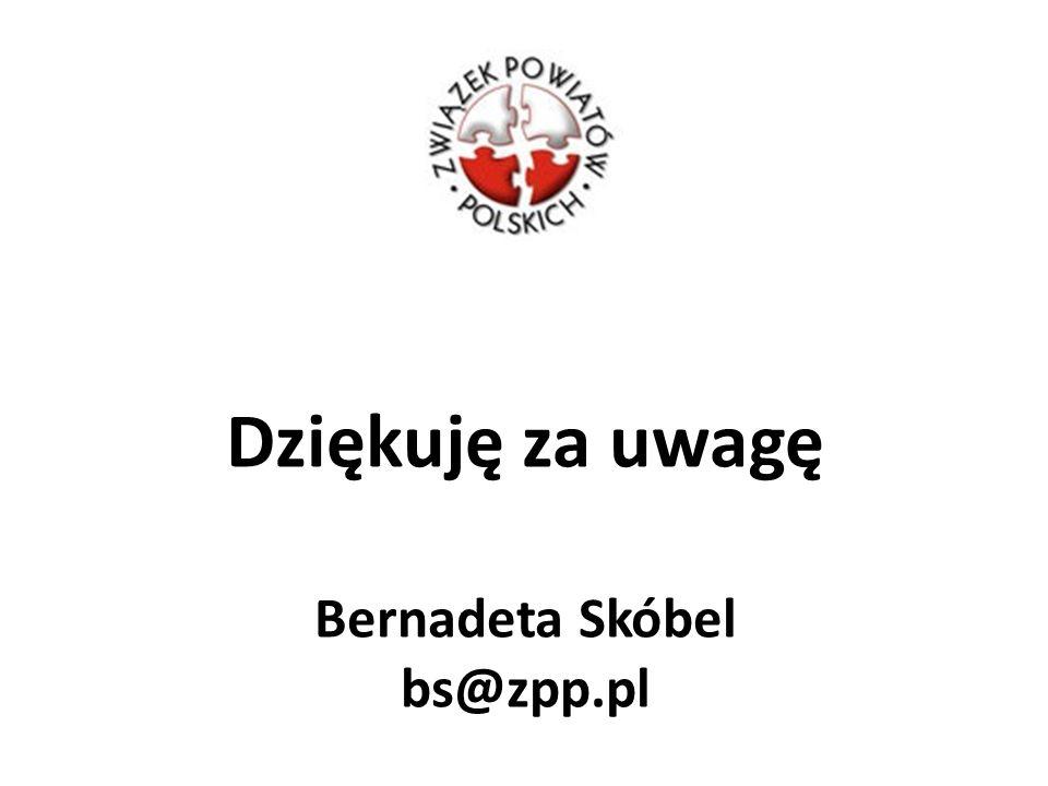 Dziękuję za uwagę Bernadeta Skóbel bs@zpp.pl