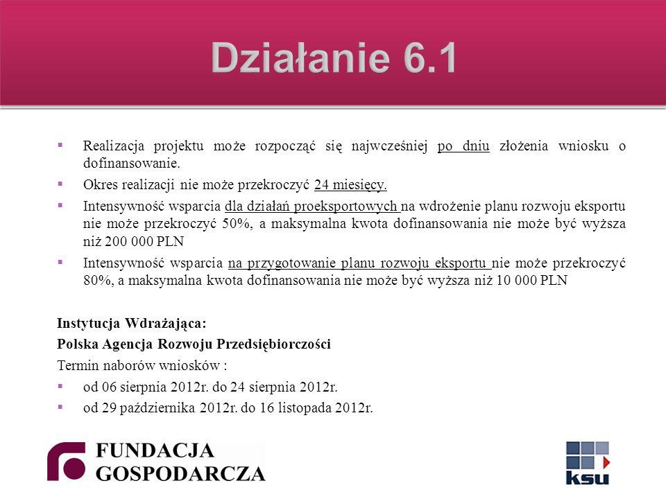 Realizacja projektu może rozpocząć się najwcześniej po dniu złożenia wniosku o dofinansowanie.