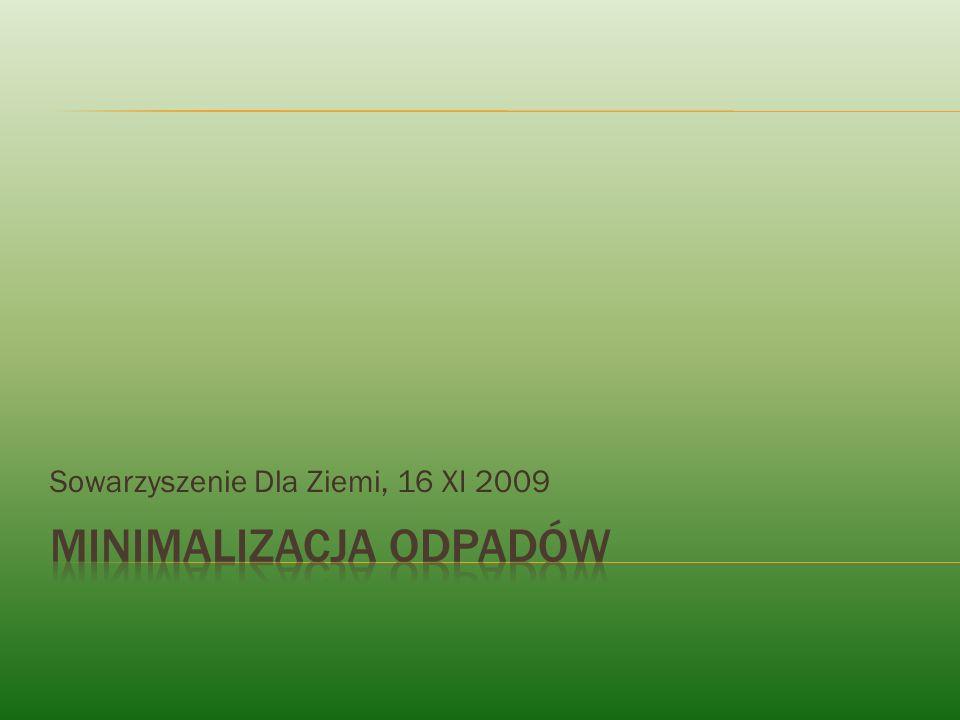 Sowarzyszenie Dla Ziemi, 16 XI 2009