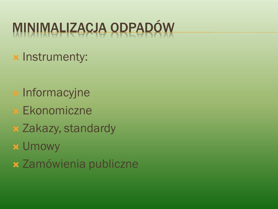 Instrumenty: Informacyjne Ekonomiczne Zakazy, standardy Umowy Zamówienia publiczne