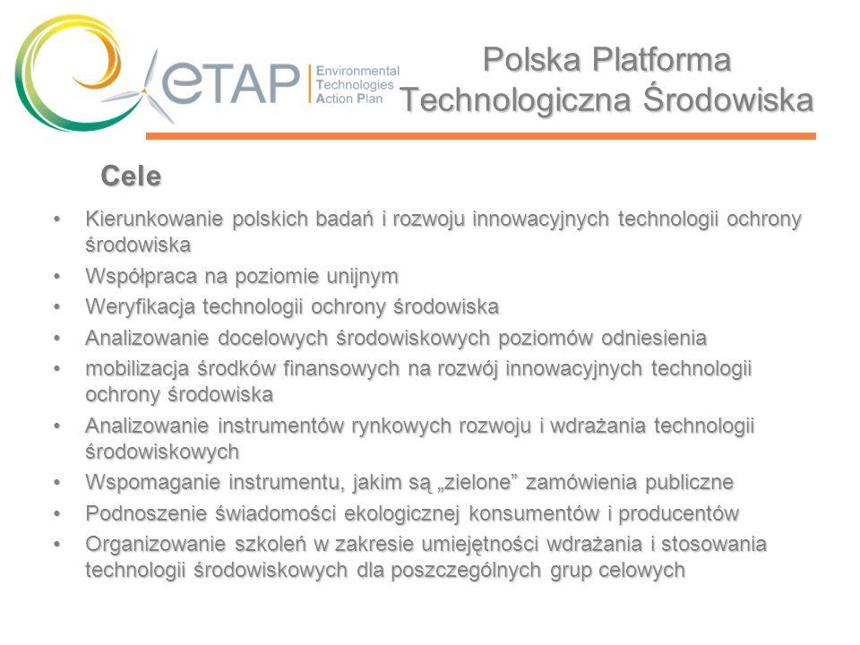 Polska Platforma Technologiczna Środowiska Kierunkowanie polskich badań i rozwoju innowacyjnych technologii ochrony środowiskaKierunkowanie polskich b