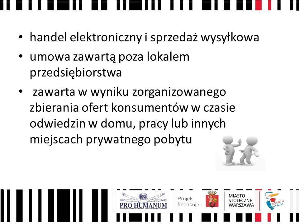 handel elektroniczny i sprzedaż wysyłkowa umowa zawartą poza lokalem przedsiębiorstwa zawarta w wyniku zorganizowanego zbierania ofert konsumentów w c