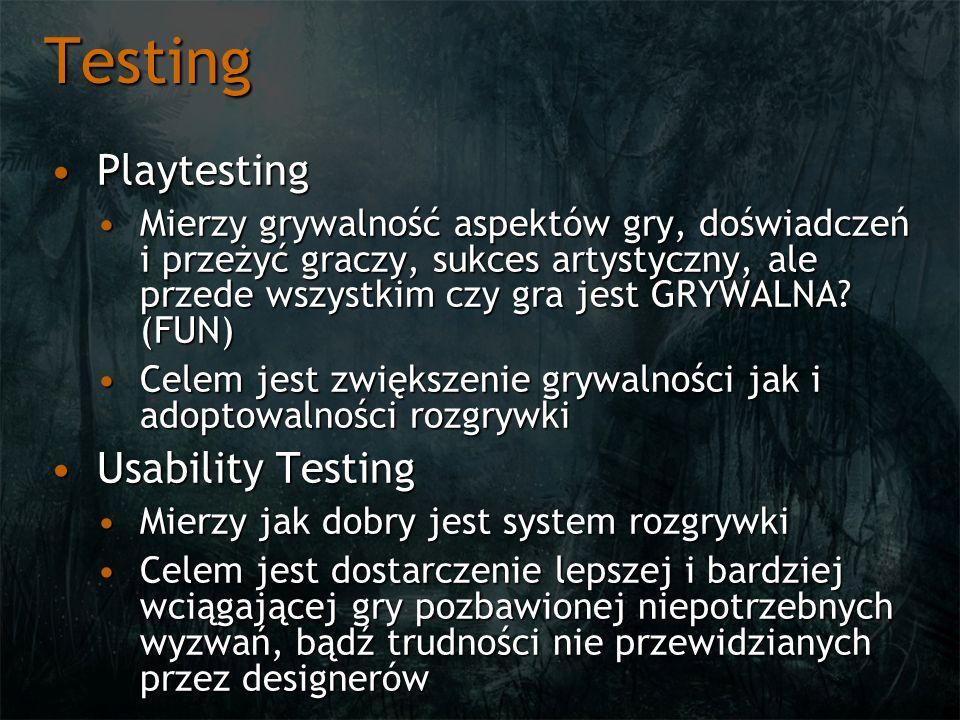Testing PlaytestingPlaytesting Mierzy grywalność aspektów gry, doświadczeń i przeżyć graczy, sukces artystyczny, ale przede wszystkim czy gra jest GRYWALNA.
