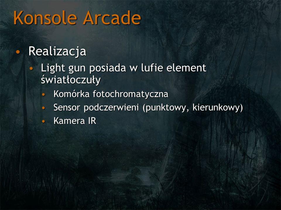 Konsole Arcade RealizacjaRealizacja Light gun posiada w lufie element światłoczułyLight gun posiada w lufie element światłoczuły Komórka fotochromatyc