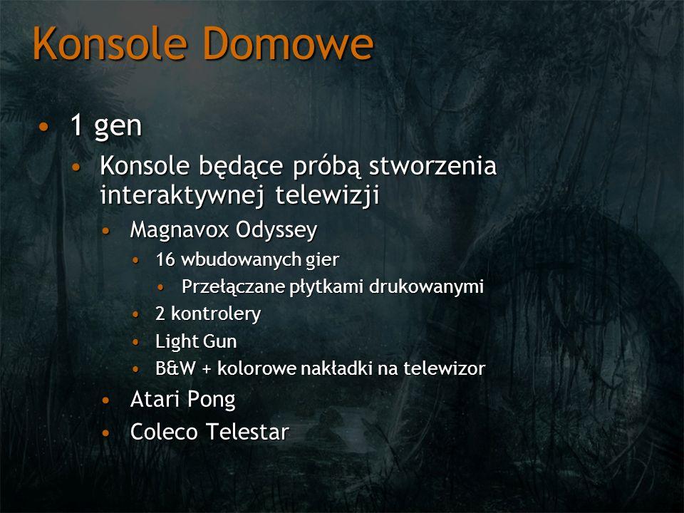 Konsole Domowe 1 gen1 gen Konsole będące próbą stworzenia interaktywnej telewizjiKonsole będące próbą stworzenia interaktywnej telewizji Magnavox Odys