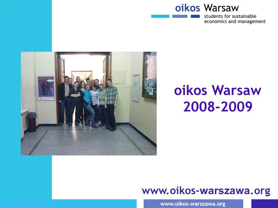 www.oikos-warszawa.org oikos Warsaw 2008-2009